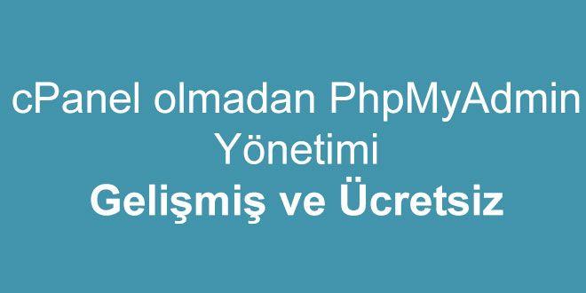 cpanel olmadan phpmyadmin